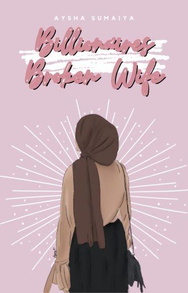 Billionaires Broken Wife| BOOK 1 (wattys2016)