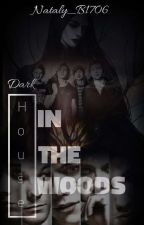 Dark House In The Woods (1D and 5SOS FF) by Nataly_B1406