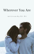 Wherever You Are by beyond_z