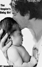 {Editing} The Vampire's Baby Girl by Insane41D