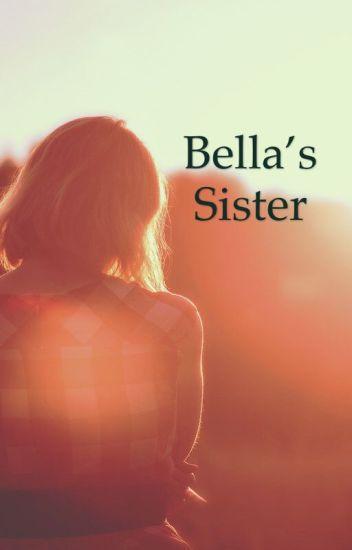 Bella's sister (Twilight fanfiction) ON HIATUS