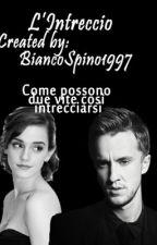 L'Intreccio. (Dramione) by BiancoSpino1997