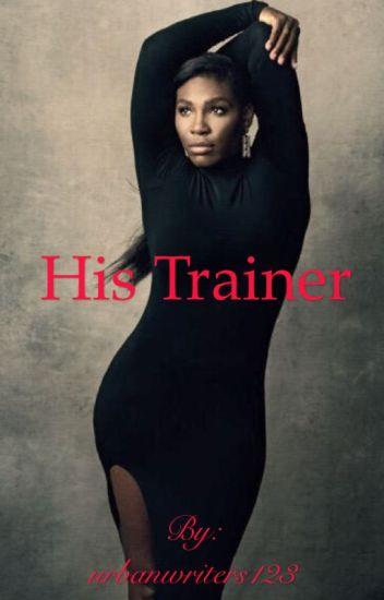 His Trainer