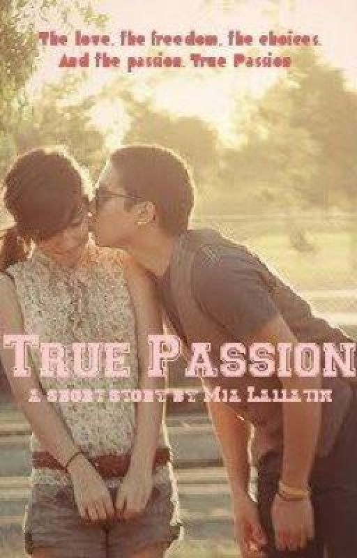True Passion by EnticingMatters
