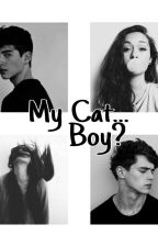 My Cat...Boy?!#Wattys2017 by TeaKim95