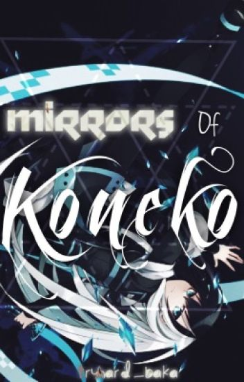 Mirrors of Koneko {Book 2 of the Copy Kitten Series}