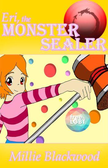The Master of Monsters (Eri, the Monster Sealer #1) - (Complete)