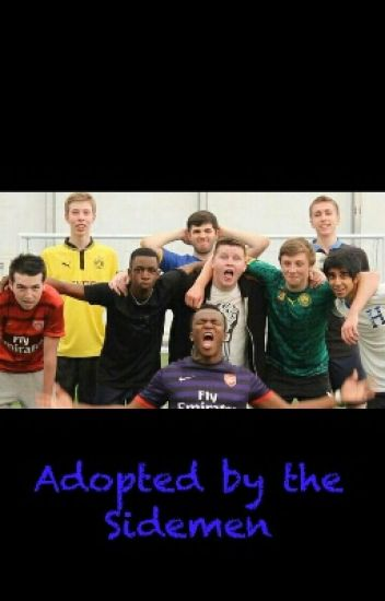 Adopted by the Sidemen