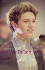 Are we falling in love? ||Niall Horan|| by frostynarry