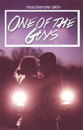 One of the Guys. (Coming Soon!) by MLAkin