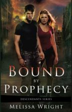 Bound by Prophecy by MelissaWrightAuthor