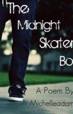 The Midnight Skater Boy by MichelleadamsRG