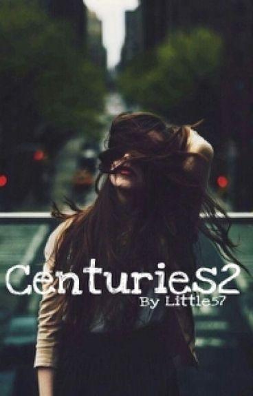 Centuries 2