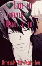 ♥Love me forever♥ (Usagi y tu) by ycraM-The-Proxy-Love