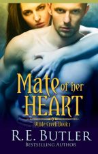 Mate of Her Heart (Wilde Creek One) by rebutlerauthor