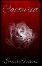 Captured (The Captive Series Book 1) by ericastevens