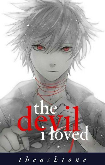 The Devil I Loved