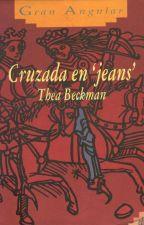 Cruzada en Jeans - Thea Beckman by asdfhola