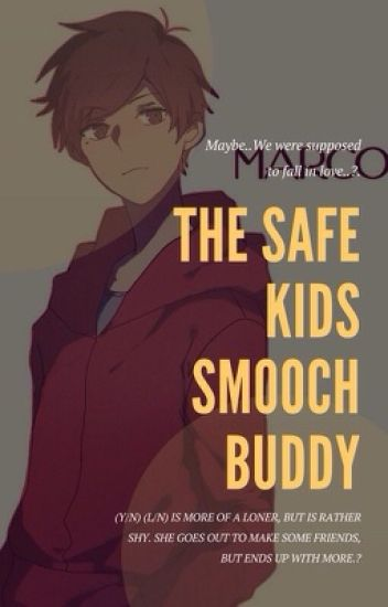 The Safe Kids Smooch Buddy