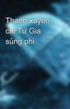 Thanh xuyên chi Tứ Gia sủng phi by Yu_Rin