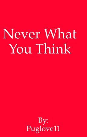 Never what you think by Awkward_Bee