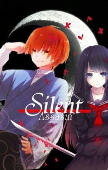 Silent Assasin (Akabane Karma Fanfic)