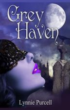 Grey Haven by LynniePurcell