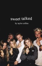 Sweet Talked ✓ by citygates
