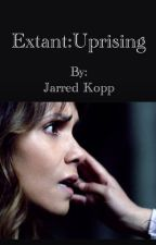 Extant: Uprising by JarredKopp23