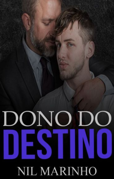 Dono do destino (Romance Gay)