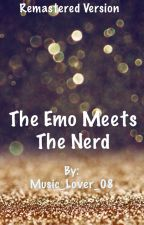 The Emo Meets The Nerd by Music_Lover_08