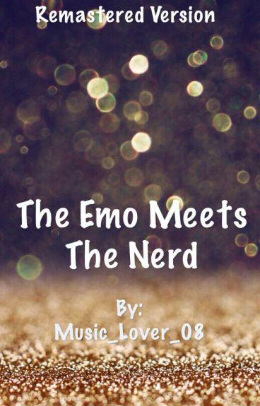 The Emo Meets The Nerd