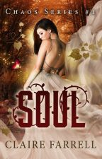Soul (Chaos #1) by ClaireFarrell