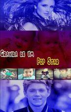Gravida de um pop star by VivNicolino