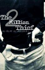 The 2 Million Thief (لص المليونين) by al8lm_almkswr_mhs2