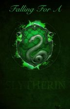 Falling For A Slytherin by cuddly_wizard
