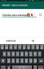 estados para watsApp by AlexaTatianaLopezCam