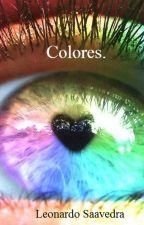 Colores. by LeonardoSaavedraCagu