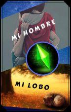 Mi Hombre Mi lobo by DuqueGalaxy