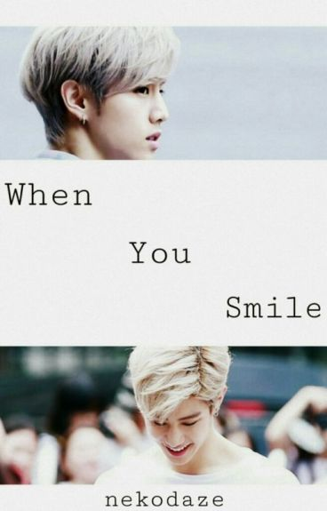 When You Smile (Got7 Fanfic)
