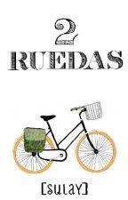 2 Ruedas [SuLay] by Misaki116