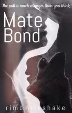 Mate Bond by strawberrybanani