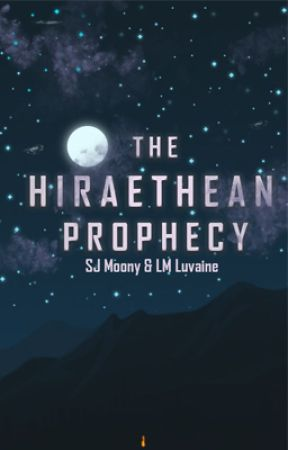 The Hiraethean Prophecy by LMLuvaine