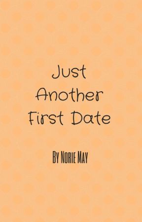 Just Another First Date by slw8911