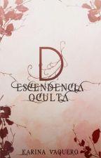 Descendencia Oculta (Disponible Hasta 31/12/17) by TheMusicIsMyAnswer