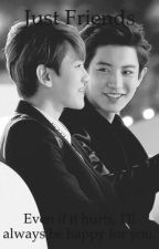 Just Friends : Baekyeol by _baekiee