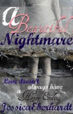 A Beautiful Nightmare by JessicaEberhardt