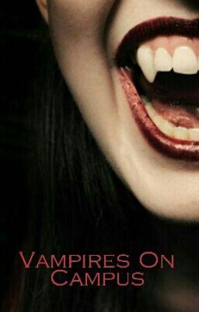 Vampires on Campus  by Faith0422
