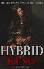 Hybrid King by hailizze