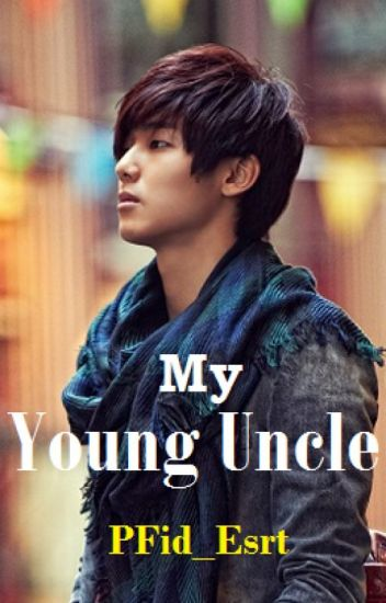 My Young Uncle - 2 (COMPLETED)